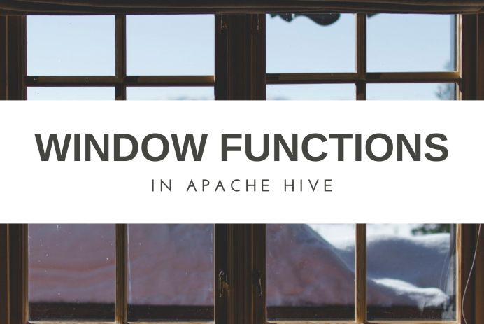 A guide to windowing functions in Hive