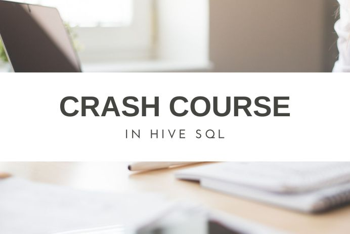 The Hive SQL Crash Course For Data Analysts